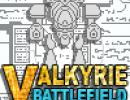 Valkyrie: Battlefield