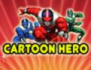 Cartoon Hero