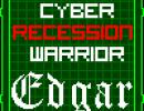 Cyber Recession Warrior
