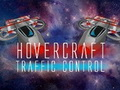 Hovercraft Traffic Control