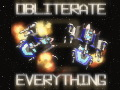 Obliterate Everythin…