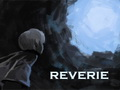 Reverie: Revisited