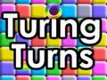Turing Turns