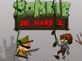 Zombie Die Hard 2